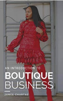 An Introduction to Boutique Business – Jance Staten