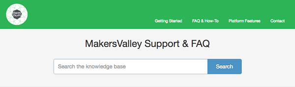 Ask MakersValley is our support center. Ask us for help anytime, day or night, at www.support.makersvalley.net.
