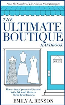 The Ultimate Boutique Handbook – Emily A. Benson